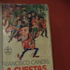 Libros de segunda mano: A CUESTA CON MIS PERSONAJES. FRANCISCO CANDEL. PLAZA & JANES EDITORES, S.A. 1ª ED. BARCELONA. 1979.. Lote 40797688
