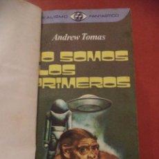 Libros de segunda mano: NO SOMOS LOS PRIMEROS. ANDREW TOMAS. PLAZA & JANES EDITORES, S.A. BARCELONA. 1976.. Lote 40797723