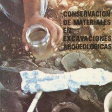 Libros de segunda mano: CONSERVACIÓN DE MATERIALES EN EXCAVACIONES ARQUEOLÓGICAS. VALLADOLID, 1988. Lote 40803396