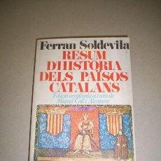 Libros de segunda mano: SOLDEVILA, FERRAN. RESUM D'HISTÒRIA DELS PAÏSOS CATALANS. Lote 40804595