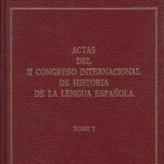 Libros de segunda mano: ACTAS DEL II CONGRESO INTERNACIONAL DE HISTORIA DE LA LENGUA ESPAÑOLA TOMO I . Lote 40809408