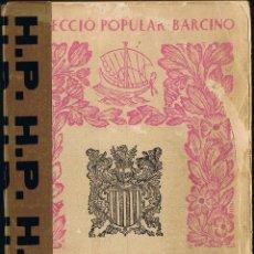Libros de segunda mano: RESUM D'HISTÒRIA DE CATALUNYA - FERRAN SOLDEVILA - 1956 - EDITORIAL BARCINO. Lote 40844881