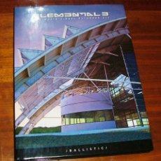 Libros de segunda mano: LIBRO ARTE DIGITAL 'ELEMENTAL 3. THE WORLD'S BEST AUTODESK ART' . Lote 40886502