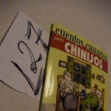 Libros de segunda mano: CUENTOS CANARIOS PARA CHINIJOS - PEPA AURORA - ENVIO GRATIS A ESPAÑA . Lote 40889283