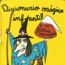 Libros de segunda mano: DICCIONARIO MÁGICO INFANTIL Y SU FILTRO ENCANTADO - EDITORIAL VILAMALA - 1980. Lote 112954348