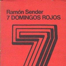 Libros de segunda mano: RAMÓN SENDER / SIETE DOMINGOS ROJOS .ED. PROYECCIÓN BUENOS AIRES 1976 CORREGIDA Y REVISADA POR AUTOR. Lote 40914867