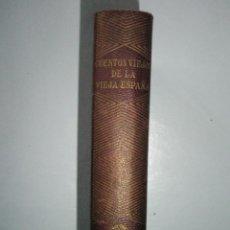 Libros de segunda mano: CUENTOS VIEJOS DE LA VIEJA ESPAÑA. DEL SIGLO XIII AL XVIII. AGUILAR JOYA. 1941.BUEN EJEMPLAR. Lote 40919059