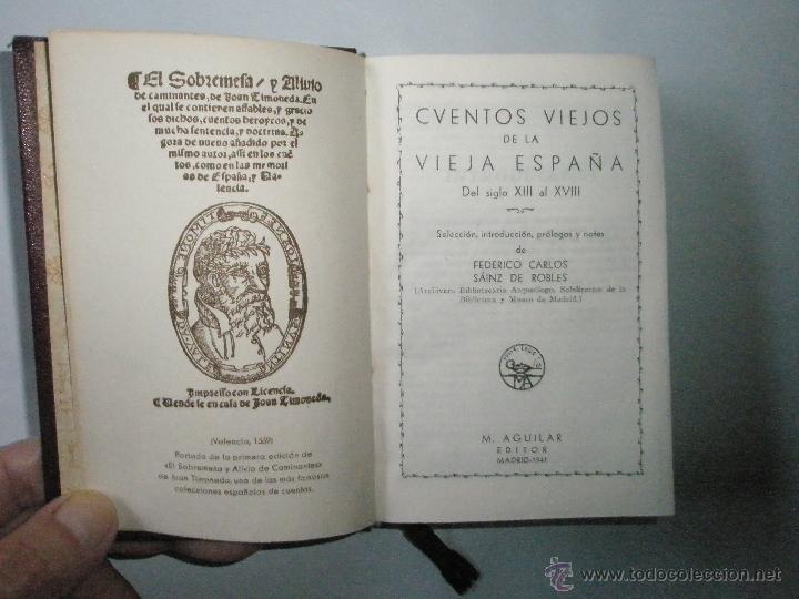 Libros de segunda mano: CUENTOS VIEJOS DE LA VIEJA ESPAÑA. Del siglo XIII al XVIII. Aguilar Joya. 1941.Buen ejemplar - Foto 4 - 40919059
