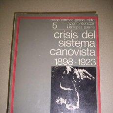 Gebrauchte Bücher - GARCÍA NIETO, Mª Carmen. La crisis del sistema canovista : 1898-1923 - 40919489