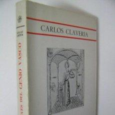 Libros de segunda mano: RELIEVES DEL GENIO VASCO,CARLOS CLAVERIA,1973,GOMEZ ED,REF RR33. Lote 40924460