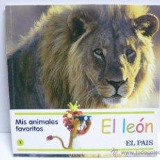 Libros de segunda mano: EL LEON - MIS ANIMALES FAVORITOS Nº 1 -- EL PAIS - CON ACTIVIDADES. Lote 40933523