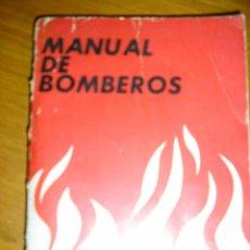 Libros de segunda mano: MANUAL DE BOMBEROS - EDITORIAL POLICIAL - ARGENTINA - 1974 - RARO Y ESCASO MATERIAL. Lote 40946134