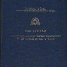 Libros de segunda mano: LA CARACTERIZACIÓN COMO PRODUCTO Y COMO PROCESO EN LAS NOVELAS DE EVELYN WAUGH, TESIS DOCTORAL 1994. Lote 40954172