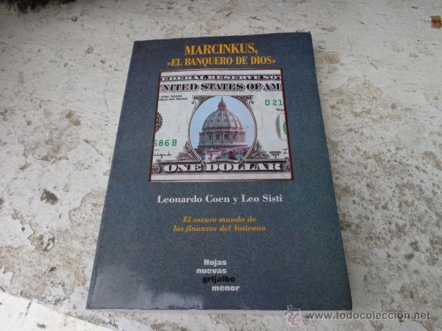 Libro Marcinkus El Banquero De Dios Leonardo Buy Other Books Of Sciences Manuals And Trades At Todocoleccion 40963053