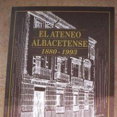 Libros de segunda mano: ALBACETE - EL ATENEO ALBACETENSE 1880-1993.. Lote 40989198