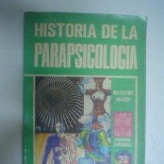Libros de segunda mano: MASSIMO INARDI: HISTORIA DE LA PARAPSICOLOGÍA. Lote 40989621