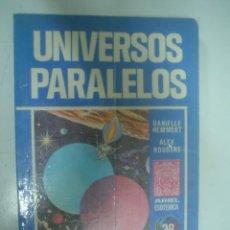 Libros de segunda mano: DANIELLE HEMMERT, ALEX ROUDEME: UNIVERSOS PARALELOS. Lote 40989691