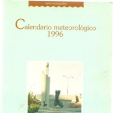 Livres d'occasion: CALENDARIO METEOROLOGICO 1996, . Lote 41009665