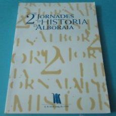 Libros de segunda mano: 2 JORNADES D'HISTÒRIA D'ALBORAIA. MAIG DE 1998. Lote 41011231