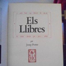 Libros de segunda mano: JOSEP PORTER. ELS LLIBRES. 1973. Lote 41023802