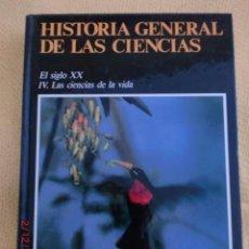 Libros de segunda mano: HISTORIA GENERAL DE LAS CIENCIAS Nº15 - EL SIGLO XX LAS CIENCIAS DE LA VIDA- ORBIS 1988 . Lote 41041455