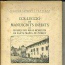 Libros de segunda mano: MANUSCRITS INÈDITS DE POBLET Nº5 - RELIQUIES DE POBLET (1948). Lote 41045407