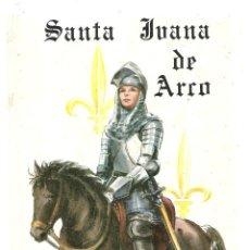 Libros de segunda mano: SANTA JUANA DE ARCO, EDITORIAL CANTABRICA S.A. 1965. Lote 41059586