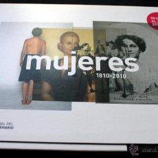 Libros de segunda mano: MUJERES . 1810-2010 - CASA NACIONAL DEL BICENTENARIO - ARGENTINA - INCLUYE DVD. Lote 41093266