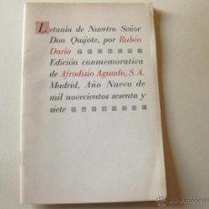 Libros de segunda mano: LETANIA DE NUESTRO SEÑOR DON QUIJOTE POR RUBEN DARIO - AFRODISIO AGUADO - AÑO NUEVO - 1967. Lote 41125187