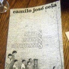 Libros de segunda mano: CAMILO JOSÉ CELA NUEVAS ESCENAS MATRITENSES PRIMERA SERIE PRIMERA EDICIÓN MAYO 1965. Lote 41139702