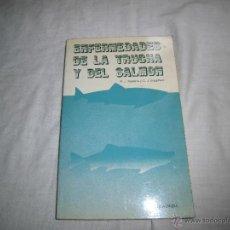 Libros de segunda mano: ENFERMEDADES DE LA TRUCHA Y DEL SALMON.R.J.ROBERTS Y C.J.SHEPHERD.EDITORIAL ACRIBIA.ZARAGOZA 1980. Lote 41144543