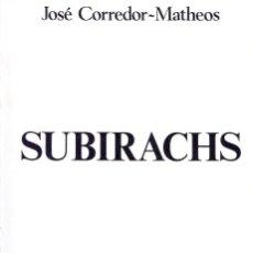 Libros de segunda mano: SUBIRACHS / J. CORREDOR-MATHEOS . ED. POLÍGRAFA 1975 447 ESCULTURAS DIBUJOS ... Lote 41190806