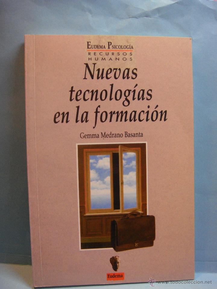 LIBRO. NUEVAS TECNOLOGIAS DE LA FORMACION. GEMMA MEDRANO BASANTA. RECURSOS HUMANOS. 1993 (Libros de Segunda Mano - Pensamiento - Otros)