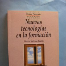 Libros de segunda mano: LIBRO. NUEVAS TECNOLOGIAS DE LA FORMACION. GEMMA MEDRANO BASANTA. RECURSOS HUMANOS. 1993. Lote 41223973