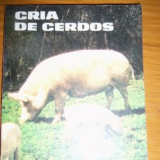 Libros de segunda mano: CRIA DE CERDOS, POR HÉCTOR TOCAGNI - ALBATROS - ARGENTINA - 1986 - RARO!. Lote 41239004