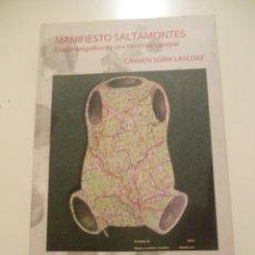 Libros de segunda mano: MANIFIESTO SALTAMONTES - CARMEN SORIA LASCORZ - 2011 - PATRAÑAS EDICIONES. Lote 41244384