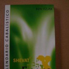 Livres d'occasion: ENERO - SHEVAT (EL CALENDARIO CABALÍSTICO) - BEN ITZJAK. Lote 41267776