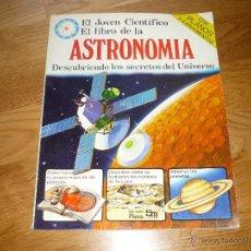 Libros de segunda mano: EL JOVEN CIENTÍFICO. EL LIBRO DE LA ASTRONOMÍA. EDICIONES PLESA. SM. ESPAÑA 1978. Lote 41278533