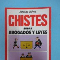 Libros de segunda mano: CHISTES SOBRE ABOGADOS Y LEYES.. Lote 110949562