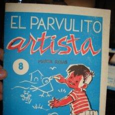 Libros de segunda mano: EL PARVULITO ARTISTA, MARTA RIBAS, NUMERO 8. Lote 41281998