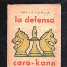 Libros de segunda mano: LA DEFENSA DE LOS DOS CABALLOS. JULIO GANZO. TEORIA DE LAS APRETURAS III. HABANA. Lote 41282266
