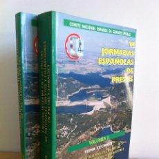 Libros de segunda mano: VI JORNADAS ESPAÑOLAS DE PRESAS. VOL. I Y II. COMITÉ NACIONAL ESPAÑOL DE GRANDES PRESAS.. Lote 41284720