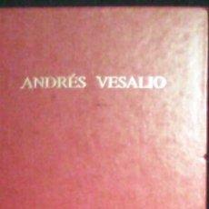 Libros de segunda mano: ANDRÉS VESALIO, ICONOGRAFÍA ANATÓMICA. Lote 41299675