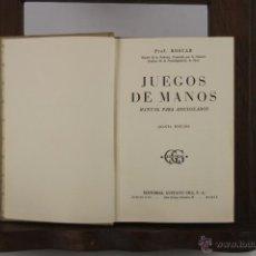 Libros de segunda mano: 4398- JUEGOS DE MANOS. BOSCAR. EDIT. GUSTAVO GILI. 1955. . Lote 41320631