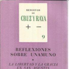 Libros de segunda mano: REFLEXIONES SOBRE UNAMUNO. P.L. LADSBERG. CRUZ DEL SUR. MADRID.1963 . Lote 41333521