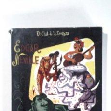 Libros de segunda mano: PRODUCCIONES GARCÍA, S.A. (EDGAR NEVILLE),EL CLUB DE LA SONRISA, 1956, 2ª ED, Nº 23. Lote 41346770