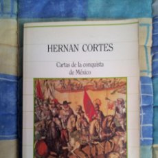 Libros de segunda mano: CARTAS DE LA CONQUISTA DE MEXICO, DE HERNAN CORTES. Lote 41352623