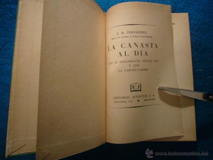 Libros de segunda mano: J. M. FERNANDEZ: - LA CANASTA AL DIA, CON EL REGLAMENTO OFICIAL - (BARCELONA, 1952) - Foto 3 - 41365484