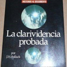 Libros de segunda mano: LA CLARIVIDENCIA PROBADA, EL EXTRAÑO CASO DE GERARD CROISET - J. H. POLLACK (ED. MENSAJERO, 1980). Lote 24694748