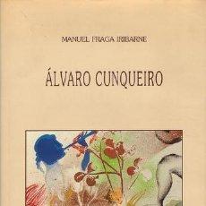 Libros de segunda mano: FRAGA IRIBARNE, MANUEL: ALVARO CUNQUEIRO. DOS DISCURSOS. ILS. DE ALFONSO COSTA.. Lote 41383057